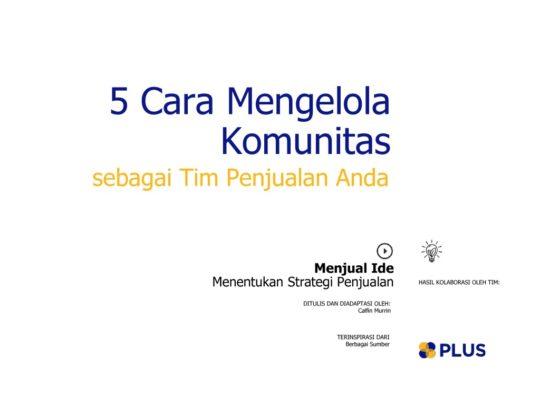 thumbnail of 5_cara_mengelola_komunitas_sebagai_tim_penjualan_anda_2016JunTue23161772349
