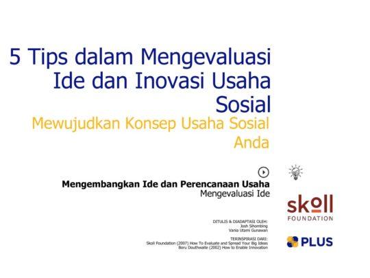 thumbnail of 5_tips_dalam_mengevaluasi_ide_dan_inovasi_usaha_sosial_2016JunTue07555392028