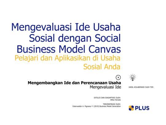 thumbnail of mengevaluasi_ide_usaha_sosial_dengan_social_business_model_canvas_2016JunTue07370932452