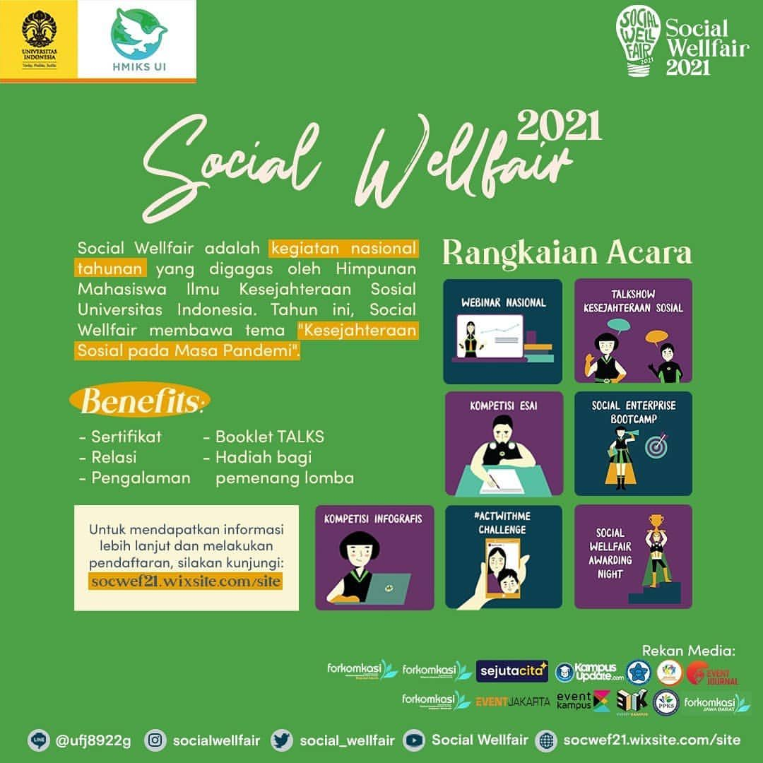 [SOCIAL WELLFAIR 2021 HADIR KEMBALI!]   Halo, Wellbuddies!  Himpunan Ilmu Kesejahteraan Sosial (HMIKS) Universitas Indon...