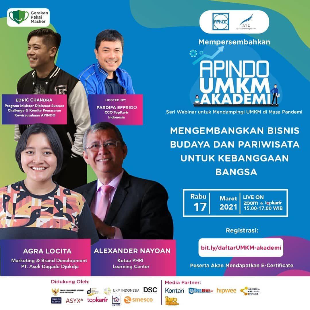 Asosiasi Pengusaha Indonesia Mempersembahkan APINDO UMKM AKADEMI  MENGEMBANGKAN BISNIS BUDAYA DAN PARIWISATA UNTUK KEBAN...