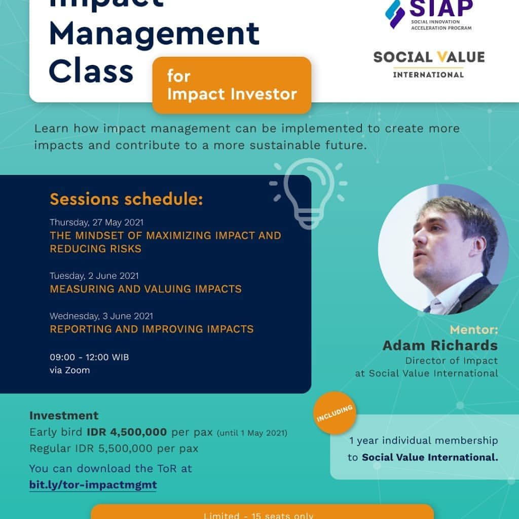 Social Innovation Acceleration Program and Social Value International PRESENTS  IMPACT MANAGEMENT CLASS FOR IMPACT INVES...