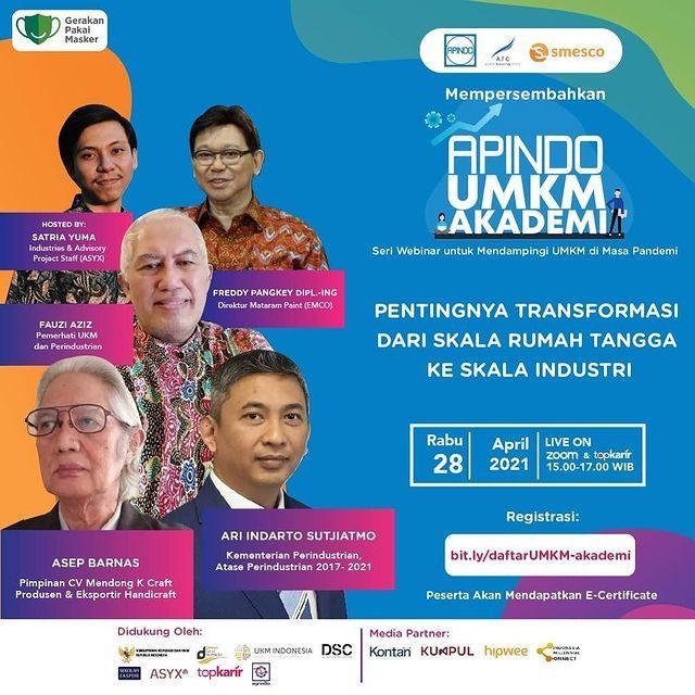 """<div>Asosiasi Pengusaha Indonesia Mempersembahkan APINDO UMKM AKADEMI  """"Pentingnya Transformasi dari Skala Rumah Tangga ke Sk...</div>"""