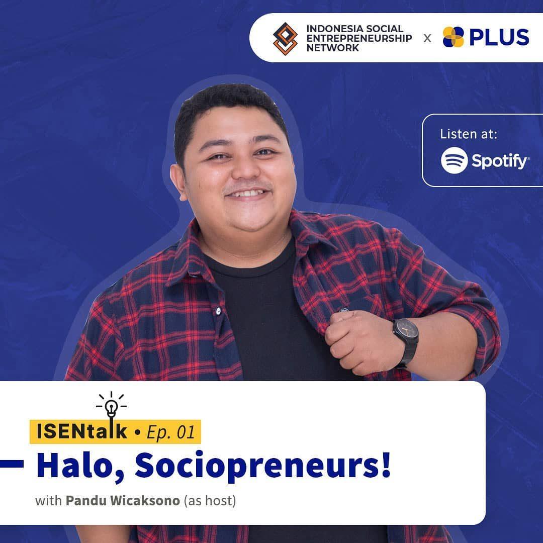 ISEN Talk wants to send you a social enterprise spirit with @pandunuge ? Kamis, 1 Juli 10.00 WIB ?️ISEN Talk (spotify)...