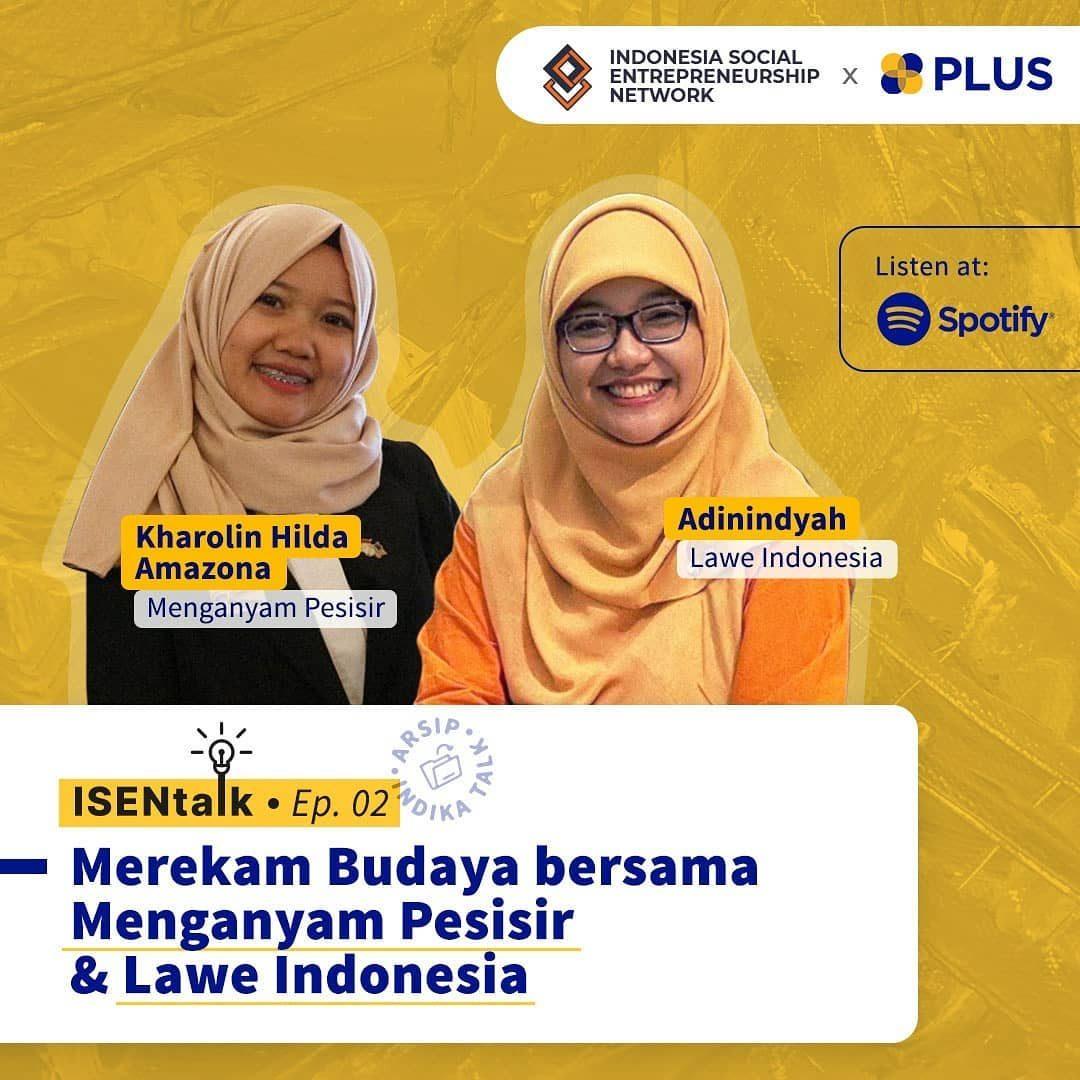ISEN Talk wants to send you a social enterprise spirit with @laweindonesia dan @menganyampesisir 📆 Jumat, 9 Juli 10.00 ...