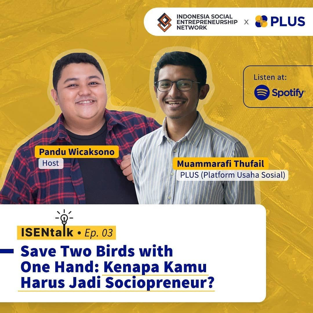 ISEN Talk wants to send you a social enterprise spirit with @usahasosial_id 📆 Kamis, 15 Juli 2021 🎙️Spotify ISEN  ISEN...